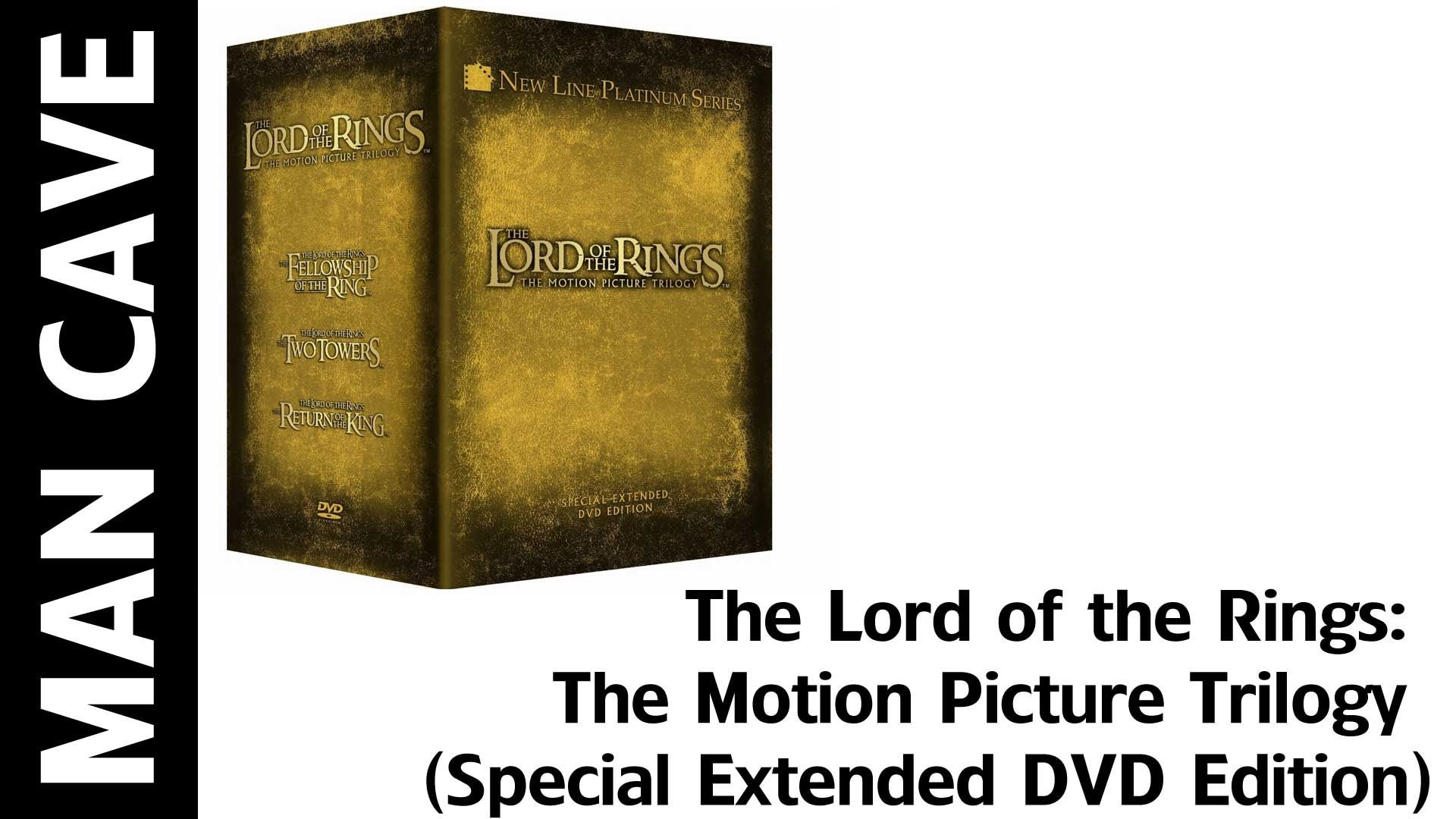 Man Cave: The Lord of the Rings: The Motion Picture Trilogy (Special Ext...