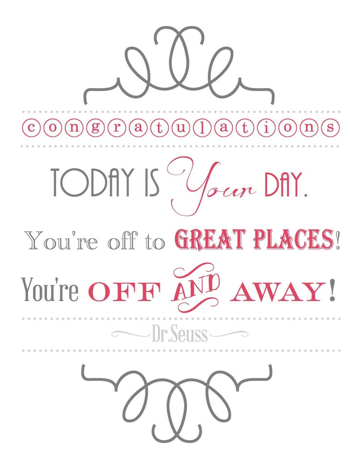 Blissful Roots Dr Seuss Graduation Printable Grad Quotes High School Graduation Quotes Graduation Quotes