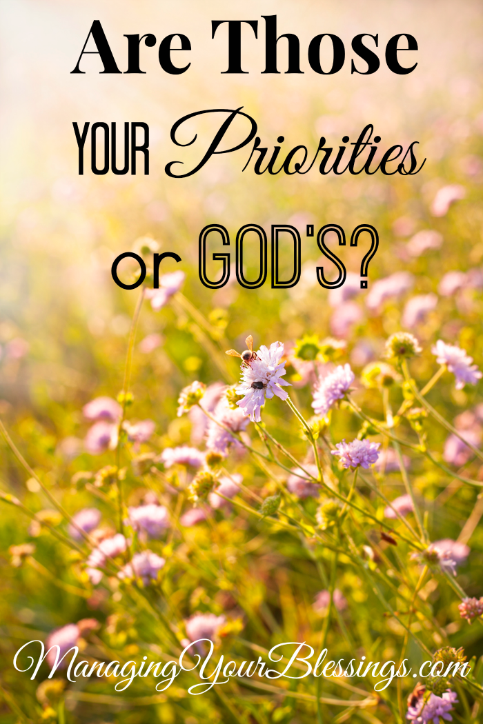 are those your priorities or gods encouragement