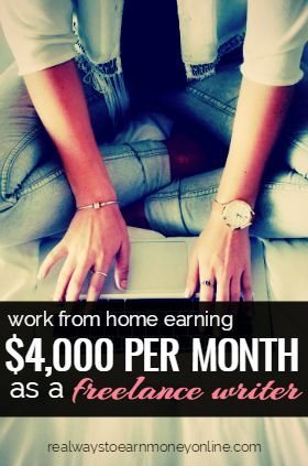 earning per month working from home as a lance writer  gina horkey earns 4 000 per month working from home on her own schedule as · self employmentwriting