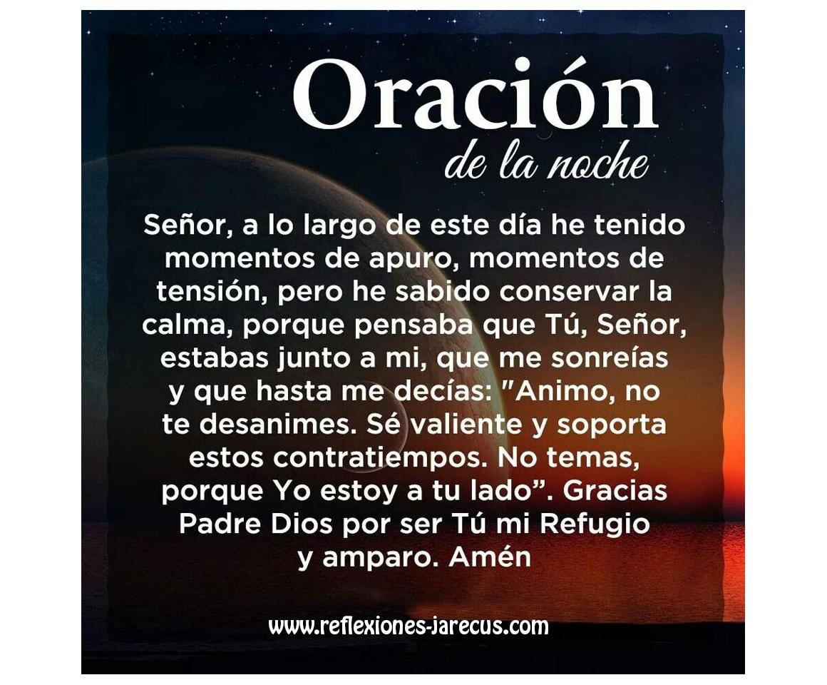 Oración De La Noche Gracias Padre Dios Por Ser Tu Mi Refugio Y Mi Amparo Plegarias A Dios Oración De La Noche Oraciones