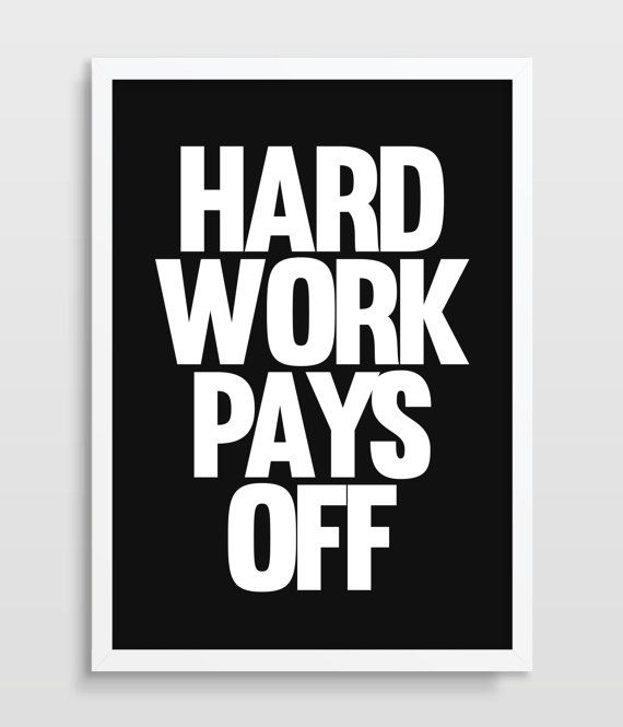 Office Art Decor Inspirational Quote Typographic Print Hard Work