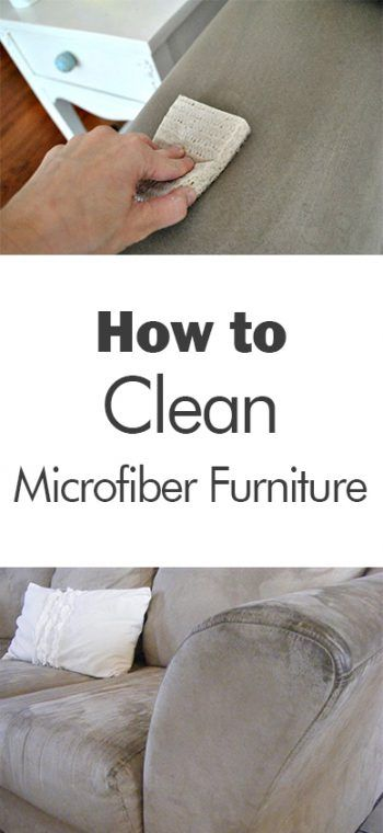 how to clean microfiber furniture 101 days of organization fresh and clean pinterest. Black Bedroom Furniture Sets. Home Design Ideas