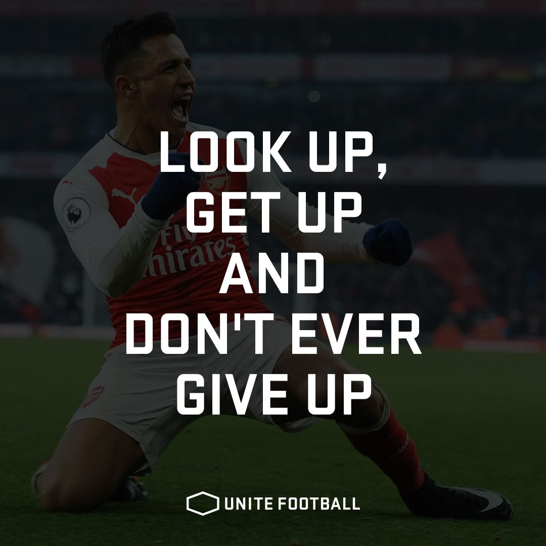 Look Up Get Up And Don T Ever Give Up Unitefootball Football Fotboll Soccer Quote Motivational Soccer Quotes Motivational Soccer Quotes Game Day Quotes