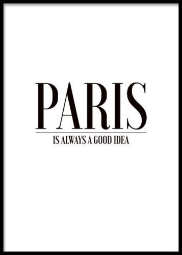 Paris Is Always Poster Paris Quotes Paris Paris Poster