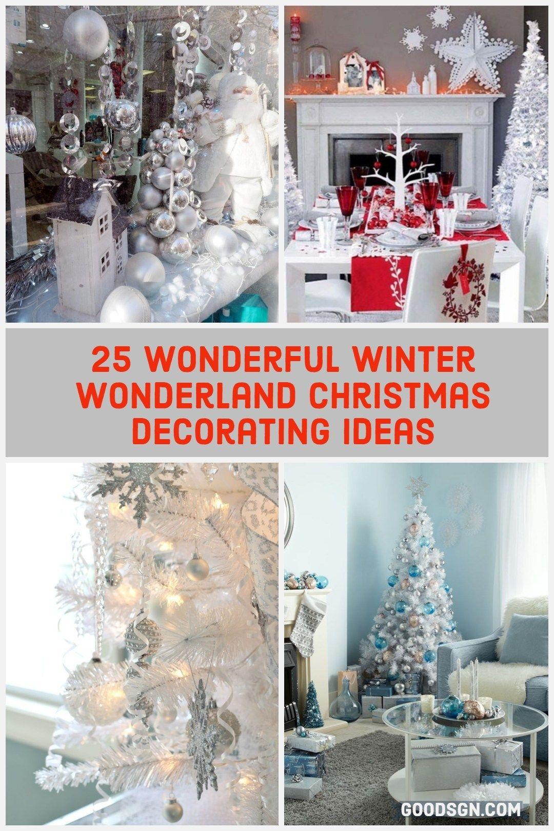 Wonderful Winter Wonderland Christmas Decorating Ideas Goodsgn Winter Wonderland Christmas Winter Wonderland Decorations Diy Christmas Decorations Easy