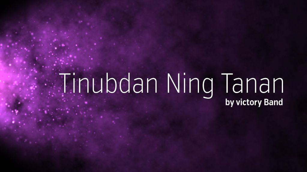 Tinubdan Ning Tanan By Victory Band Creating Worship Song