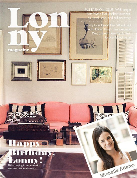 Lonny Magazine's Michelle Adams on Her Fav. Lighing, Design Trends and More...