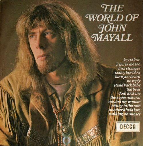 John Mayall The World Of John Mayall John Mayall Vintage Vinyl Records Music Album Covers