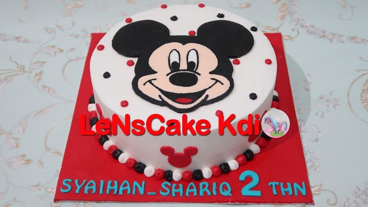 Mickey Mouse Birthday Cake Tutorial Cara Membuat Kue Ulang