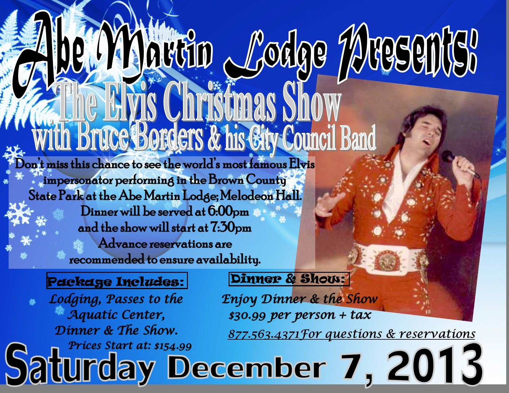 Abe Martin Lodge Presents - ELVIS CHRISTMAS SHOW - December 7, 2013 - Located in the Brown County State Park - Event will be taking place in our Melodeon Hall #browncounty #elvischristmas #abemartinlodge #elvis #impersonator