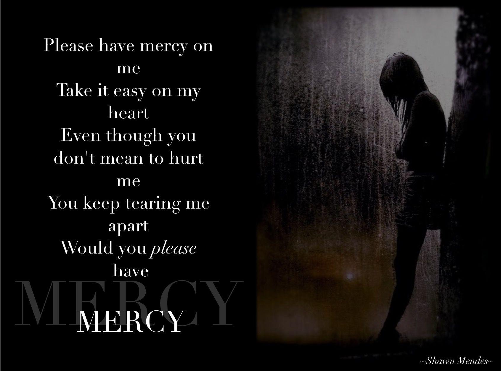 """""""Mercy"""" ~Shawn Mendes Lyrics"""