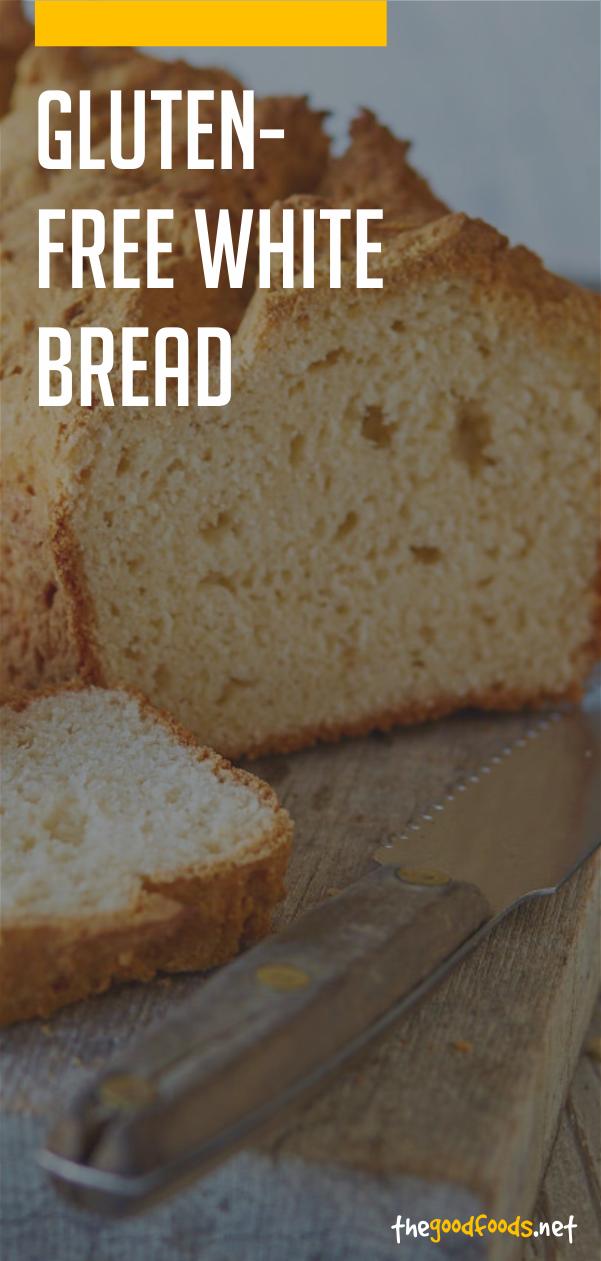 Gluten Free White Bread Recipe Gluten Free White Bread Recipe Recipes White Bread Recipe