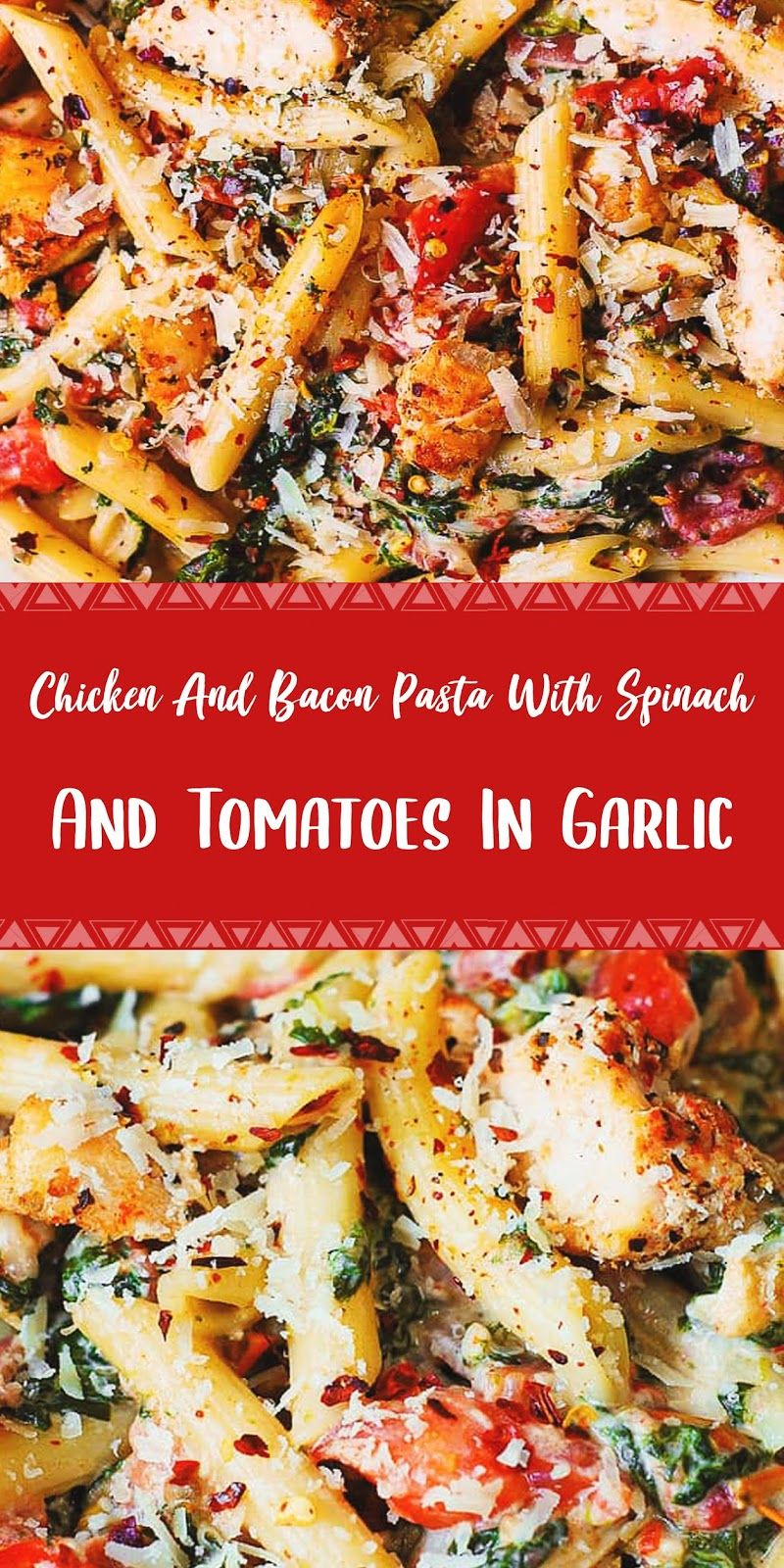 Chicken And Bacon Pasta With Spinach And Tomatoes In Garlic Cream Sauce Cooking And Recipes Recipes Dinner Reci In 2020 Bacon Pasta Garlic Cream Sauce Spinach Pasta