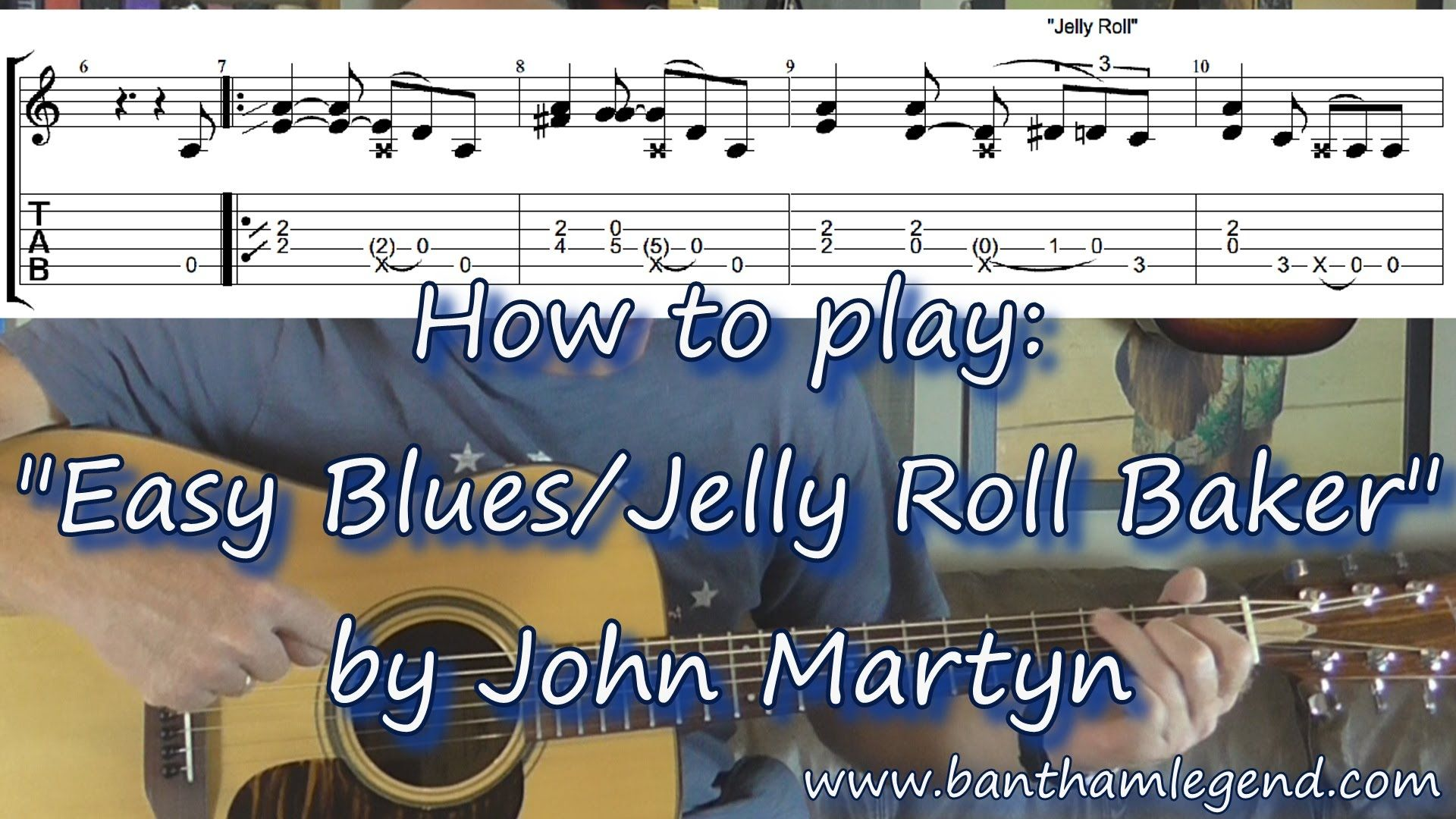 Easy Blues Jelly Roll Baker John Martyn Guitar Tab Tutorial