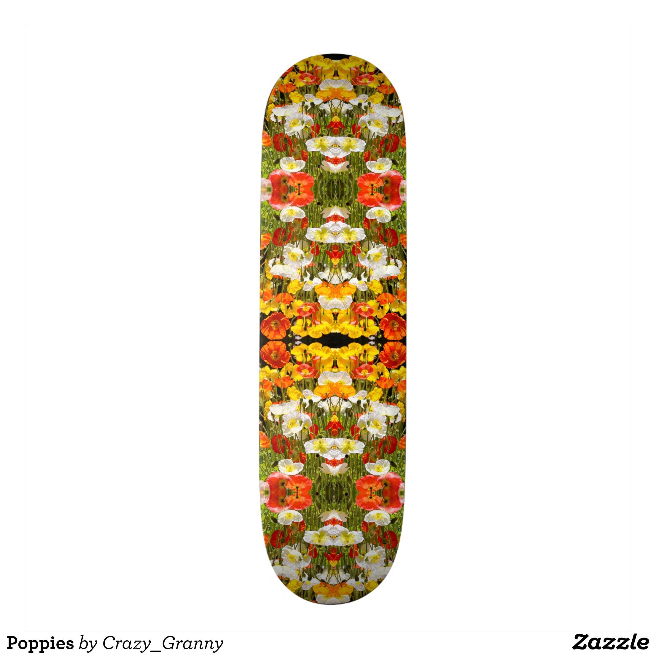 Poppies Skateboard Zazzle Com Poppies Skateboard Fashion Graphic