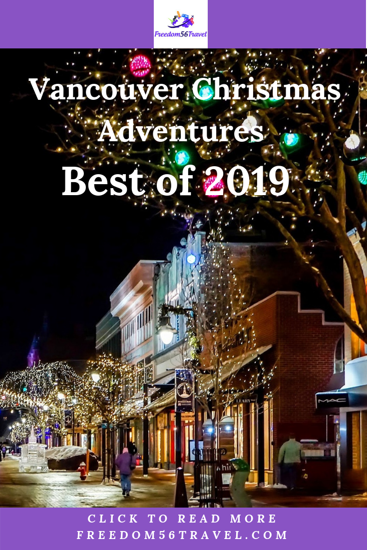 Vancouver Christmas Adventures Best Of 2019 Freedom56travel Great Vacation Spots Vancouver Global Holidays