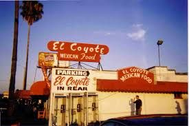 El Coyote Los Angeles Famous Restaurants Google Search San Diego Restaurants Food Park Mexican Food Recipes