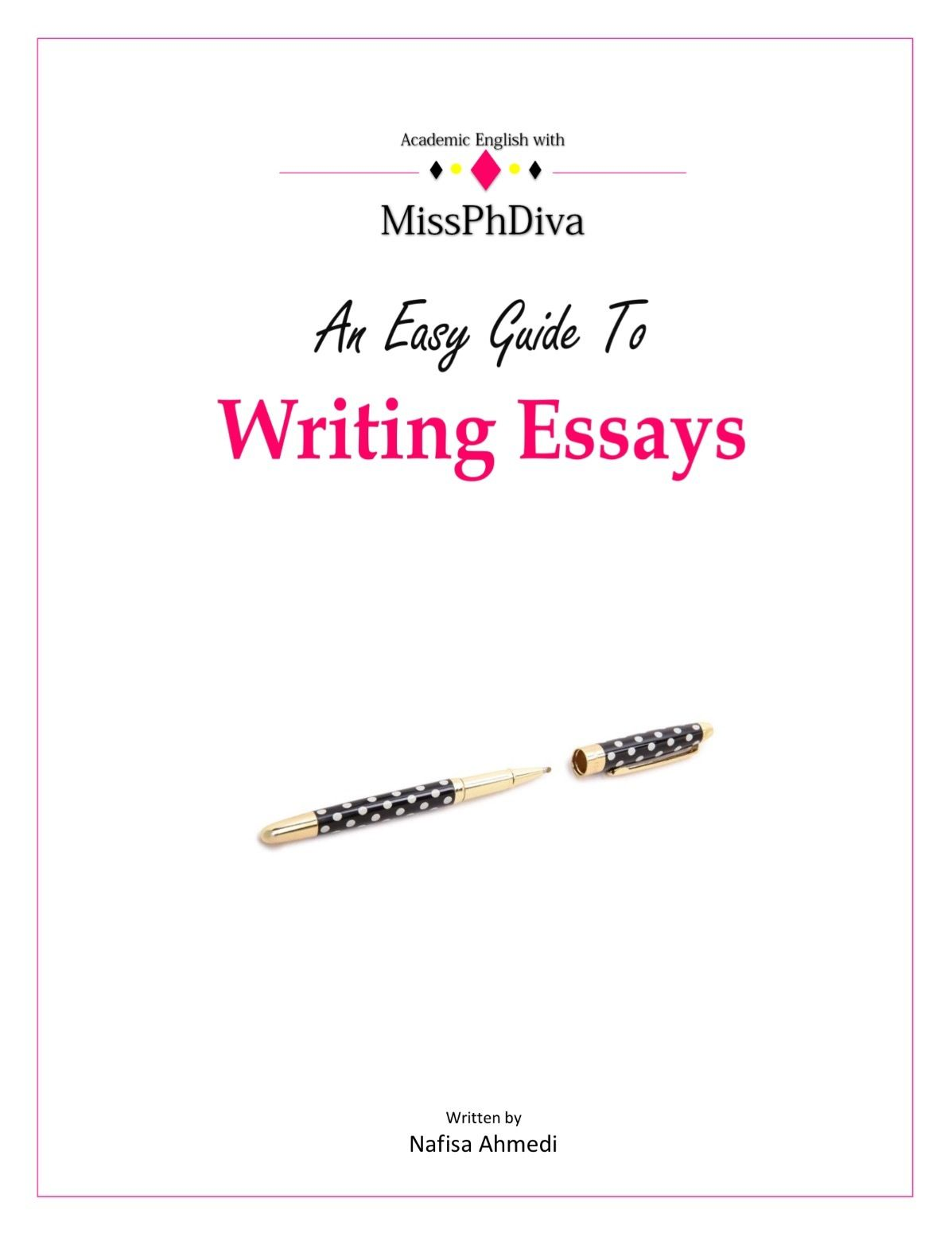 An Easy Guide To Writing Essays