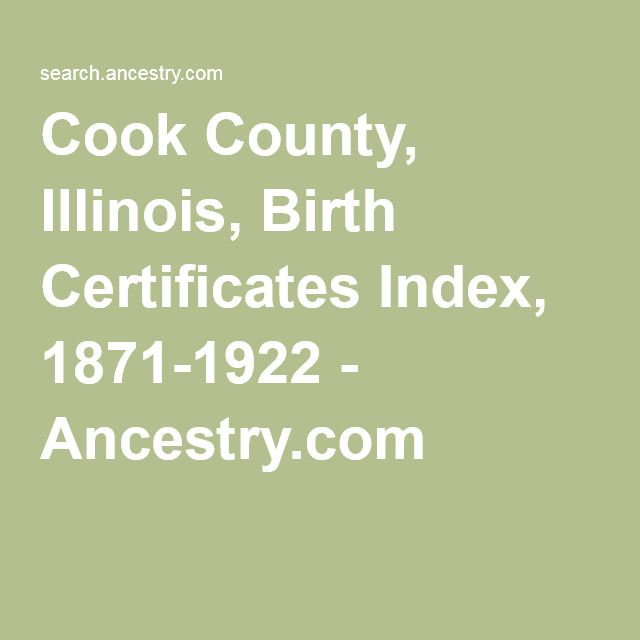 cook county, illinois, birth certificates index, 1871-1922
