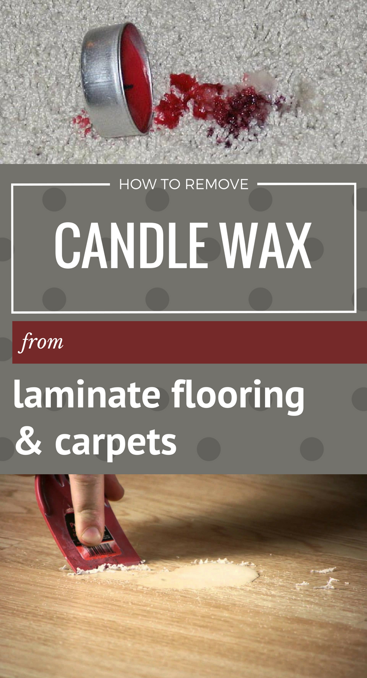 How To Remove Candle Wax From Laminate Flooring And