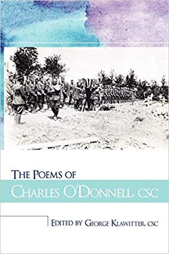 The Poems of Charles O'Donnell, CSC Klawitter CSC