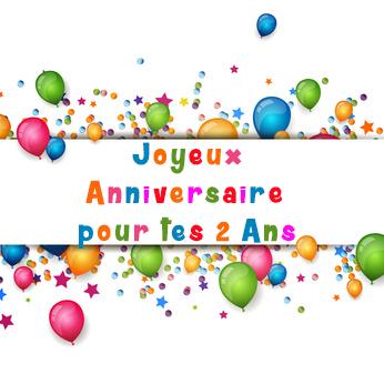 Joyeux Anniversaire 2 Ans Anniversaire Birthday Et Happy Birthday