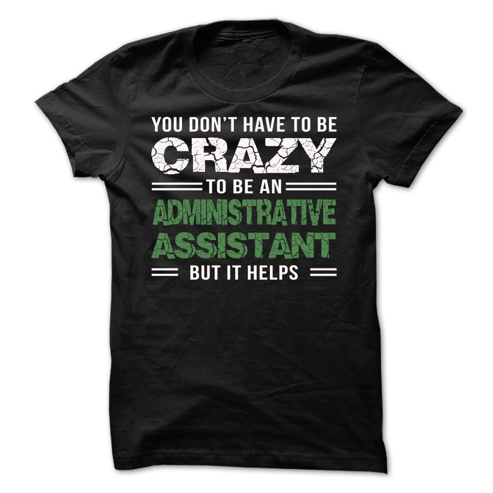 Administrative Assistant TShirts, Hoodies. CHECK PRICE