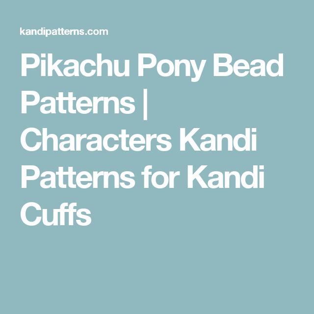 Pikachu Pony Bead Patterns   Characters Kandi Patterns for Kandi Cuffs