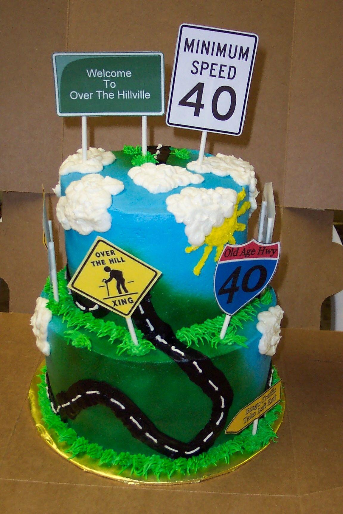 Over The Hill Cake Over The Hill Over The Hill Cakes 40th Birthday Cakes Funny Birthday Cakes