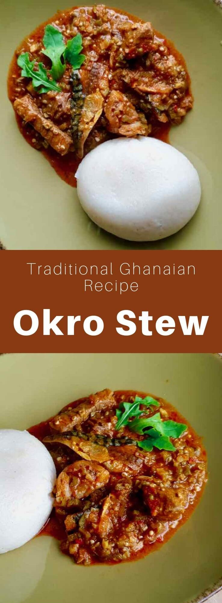 As One Of Ghana S National Dishes Okro Stew Is Prepared With Tomatoes Red Palm Oil Onions Tomatoes Spices And Finel African Cooking Okra Stew African Food