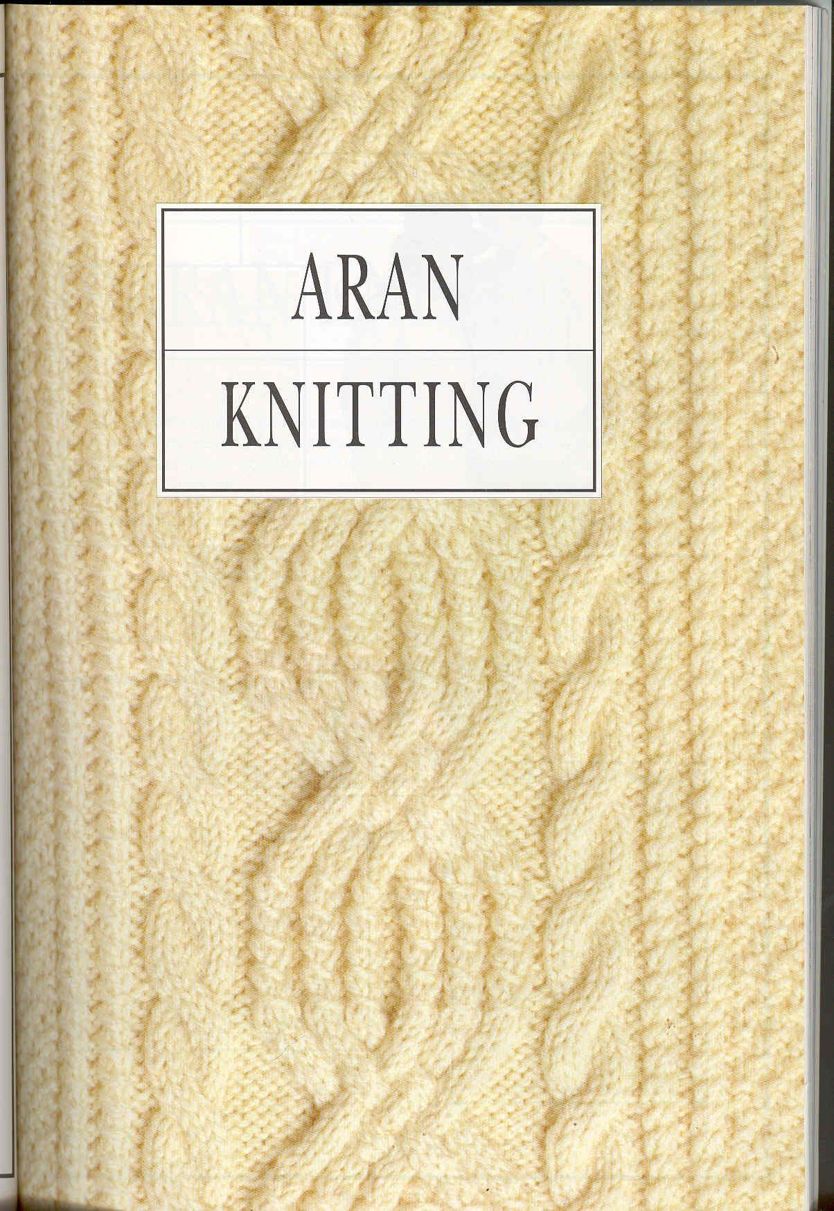 ARAN KNITTING pattern book. The ENTIRE book, with great intros ...