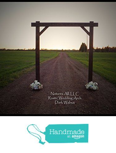 Rustic & Country Wedding Arch! from Natures All, LLC http://www.amazon.com/dp/B01FTZH1KM/ref=hnd_sw_r_pi_dp_KZJrxb1YTHN4P #handmadeatamazon