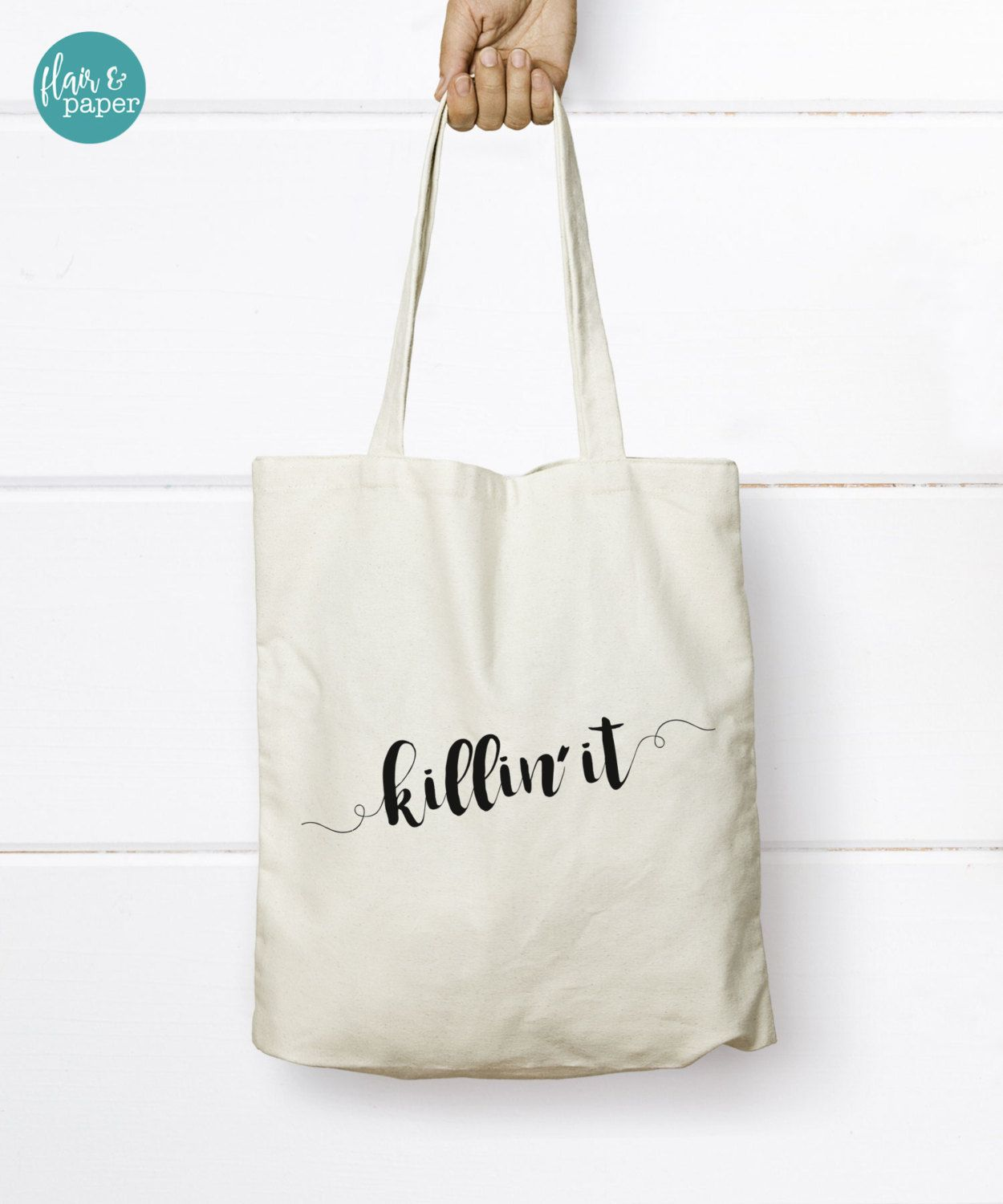 Canvas Tote Bag, Killin' it Tote Bag, Cotton Canvas Tote, Bridal Party Gift, Birthday gift, Graduation gift, Bridesmaid gift by FlairandPaper on Etsy