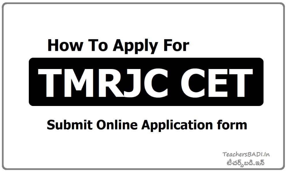 How To Apply for TMRJC CET 2020, Submit TMREIS RJC CET