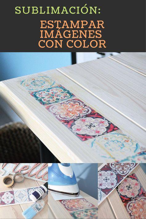 Aprende a estampar con calor imágenes en color sobre madera. En este ...