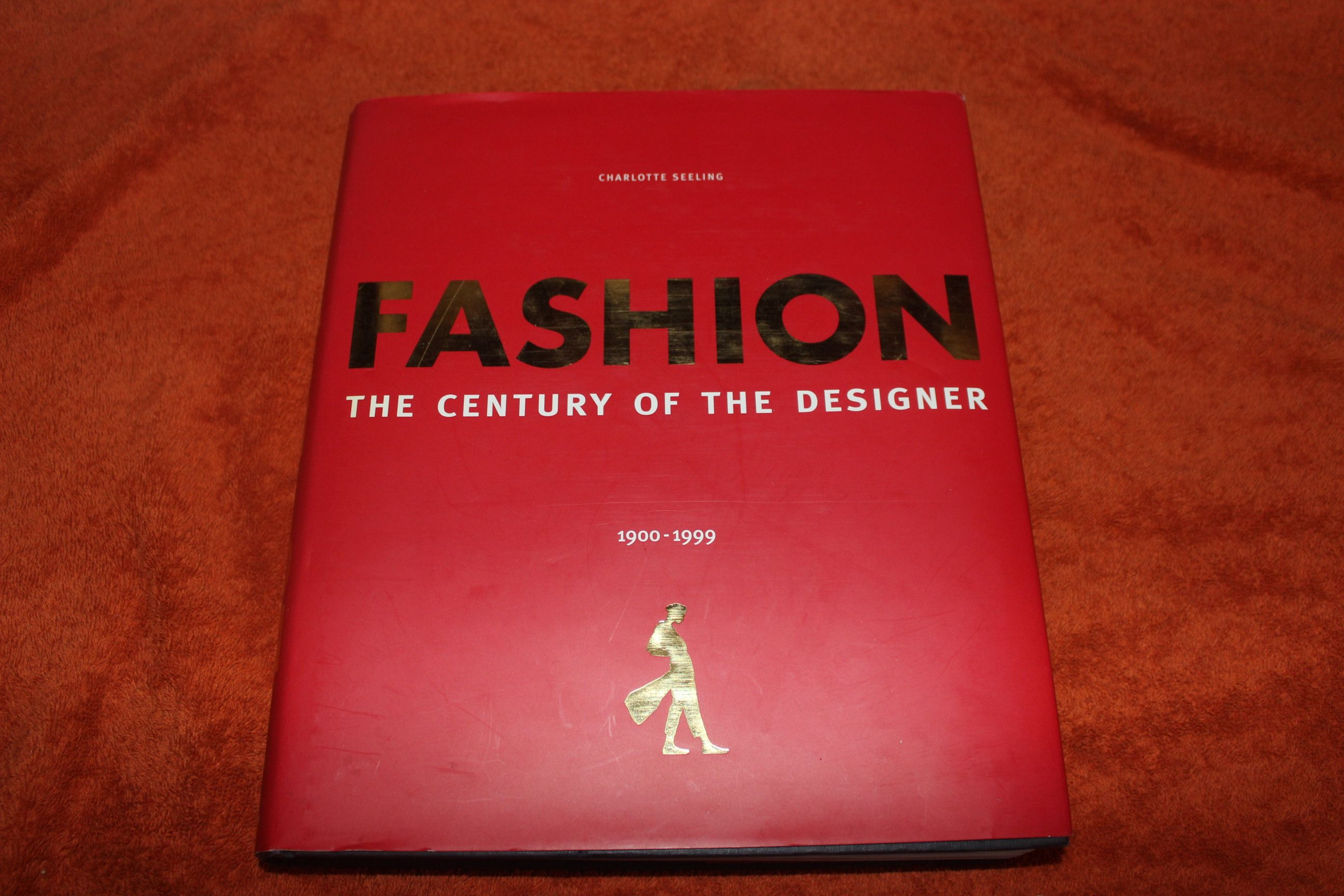 Fashion: The Century of the Designer 1900-1999 by Charlotte