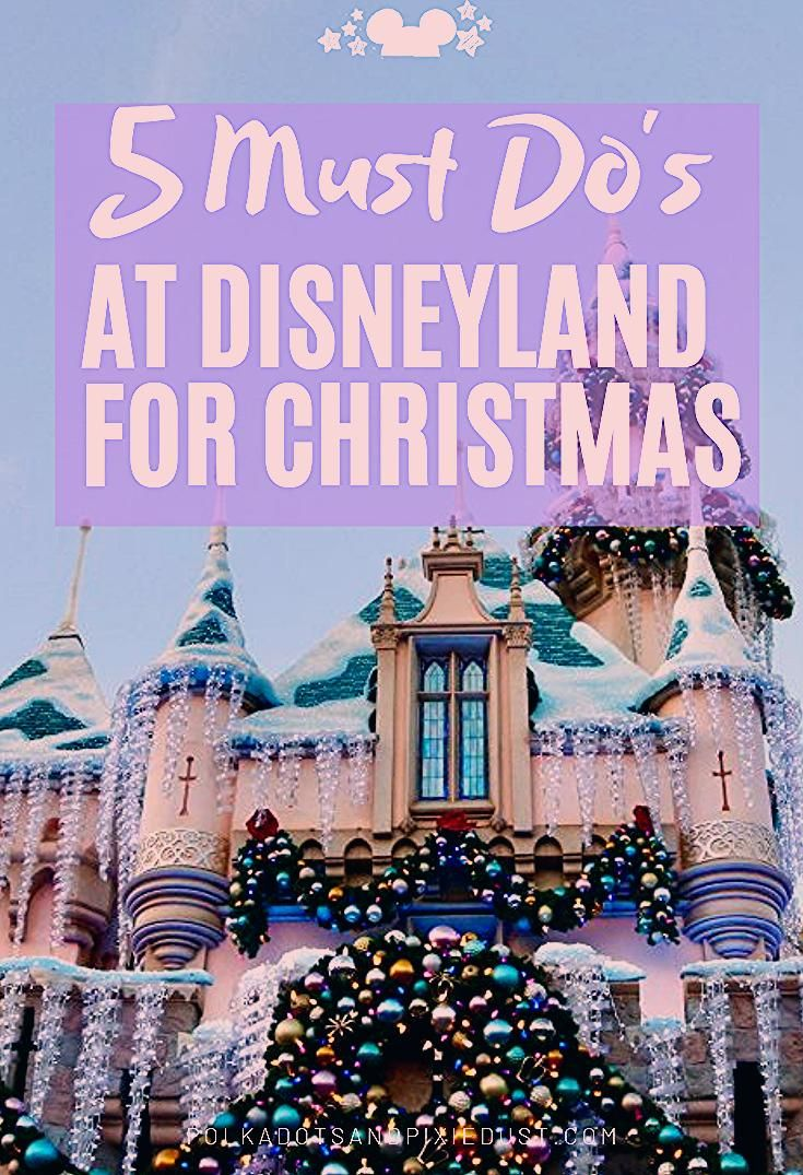 Photo of Holidays at Disneyland: 5 Must Do's – Polka Dots and Pixie Dust Disney Vacation Blog