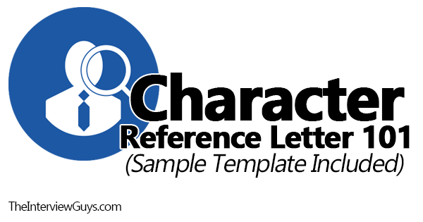 character reference letter 101 sample template included