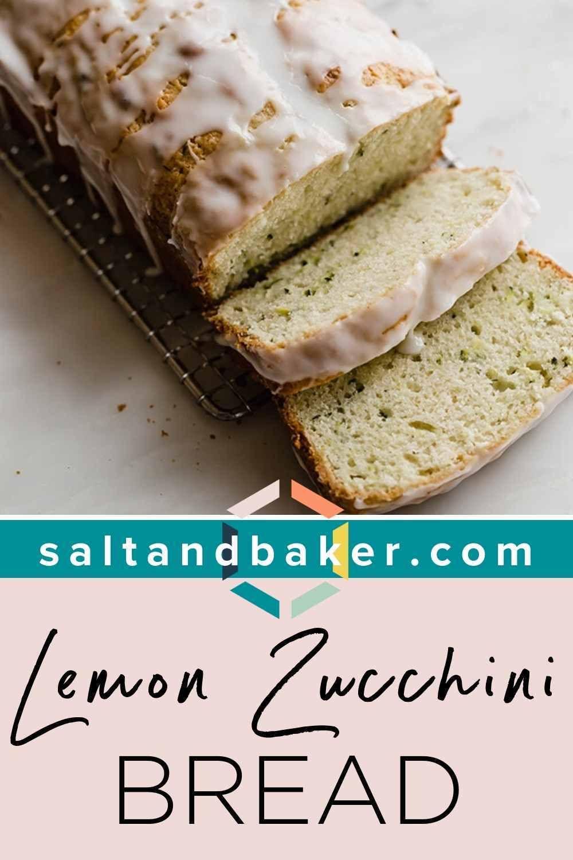 Lemon Zucchini Bread In 2020 Lemon Zucchini Bread Glazed Lemon Zucchini Bread Recipe Bread Recipes Homemade