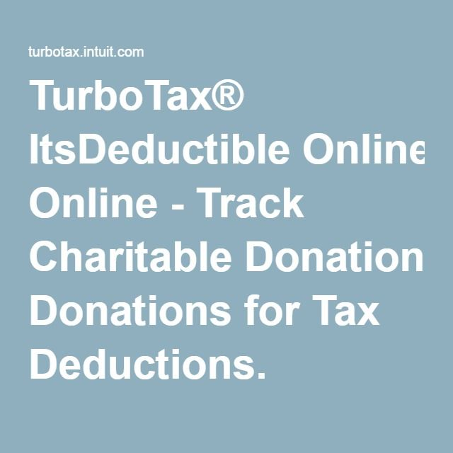 TurboTax® ItsDeductible Online - Track Charitable Donations for Tax
