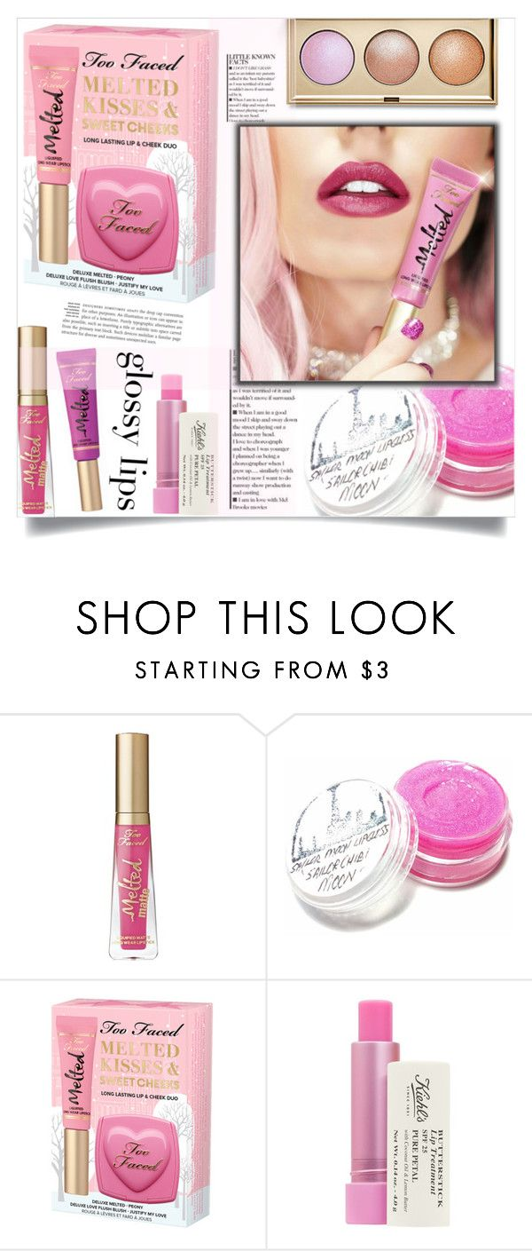 """""""Ultra Glossy Lips"""" by dolly-valkyrie ❤ liked on Polyvore featuring beauty, Too Faced Cosmetics, Kiehl's, Stila and glossylips"""