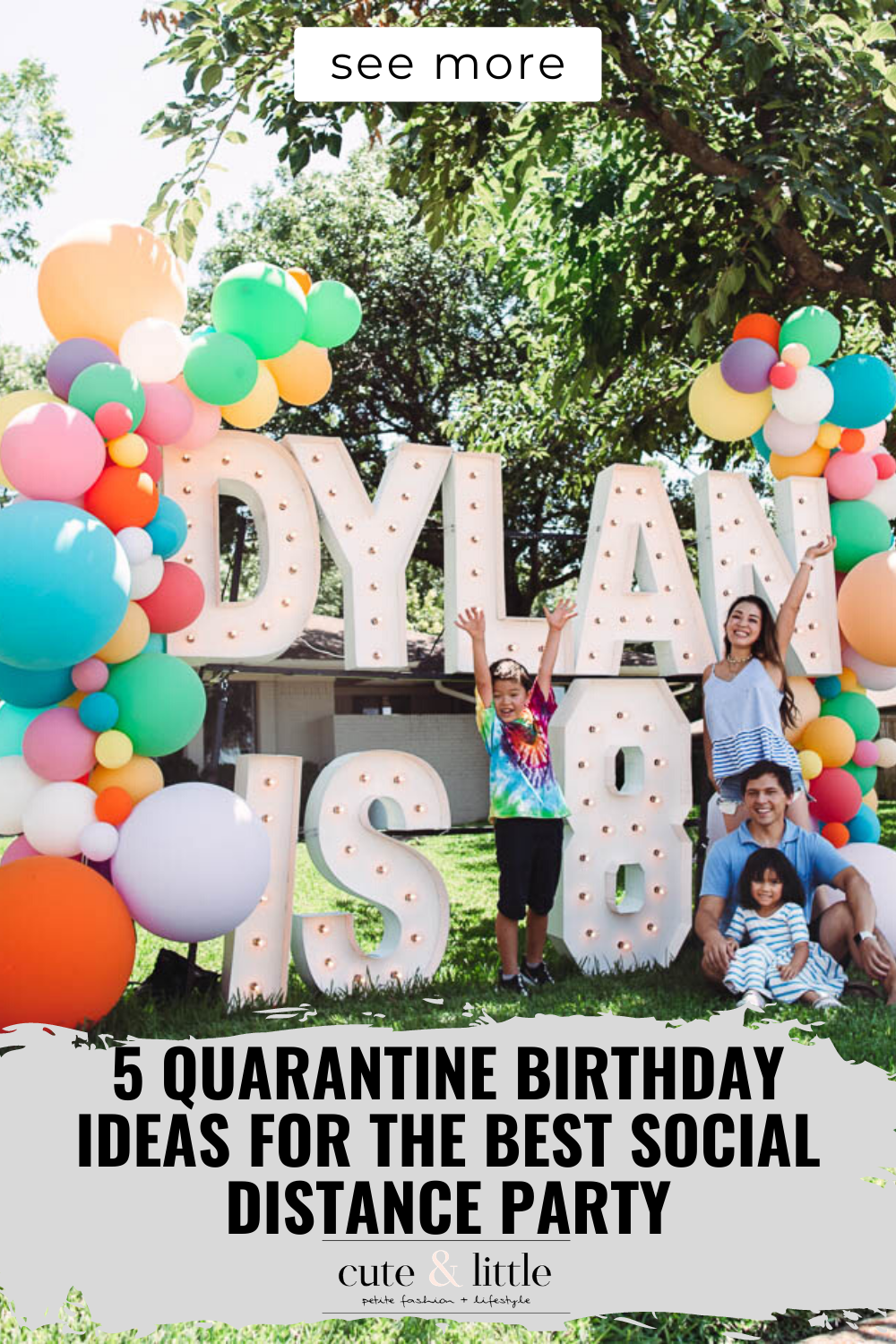 Click here to see these quarantine birthday ideas for a