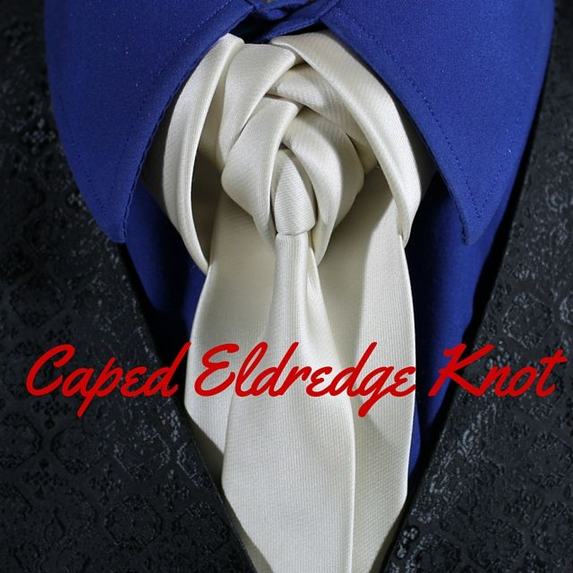 How to tie a tie caped eldredge knot video 100 ways to tie a tie how to tie a tie caped eldredge knot ccuart Image collections