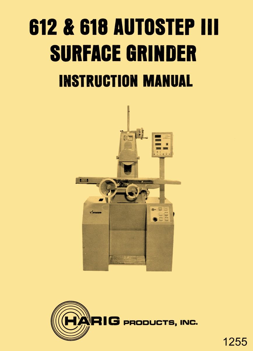 Harig 612 618 Autostep Iii Surface Grinder Instructions Wiring And Parts Manual Ozark Tool Manuals Books Surface Ozark Instruction