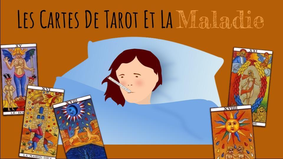 Les Cartes Du Tarot De Marseille Et La Maladie Tarot Tarot De
