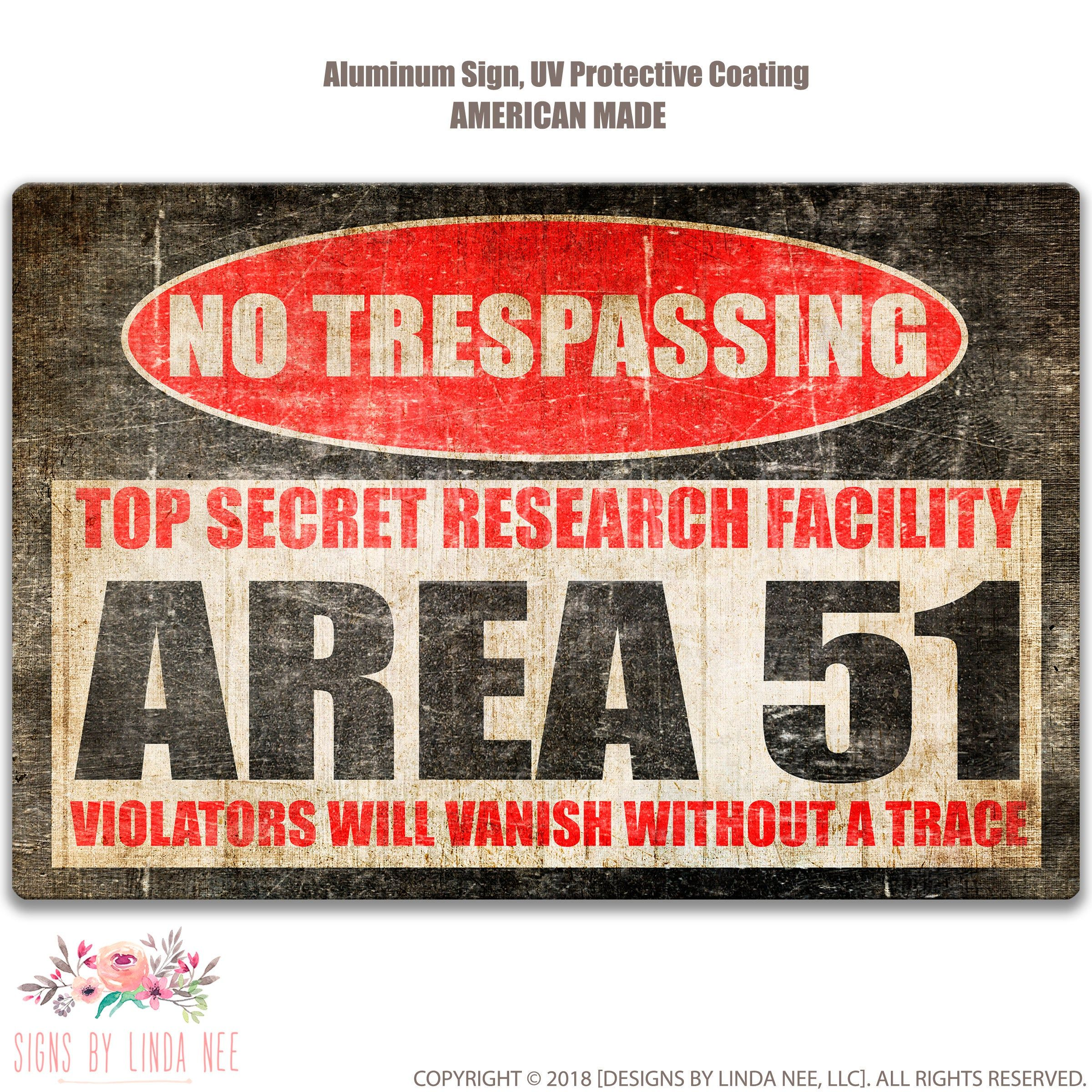 Area 51 No Trespassing Sign Man Cave Sign Funny Metal Sign Top Secret Research Facility Gift For Him Warning Signs Alien Sign Ssa19 In 2020 Sign Man Signs Alien Man Cave Signs