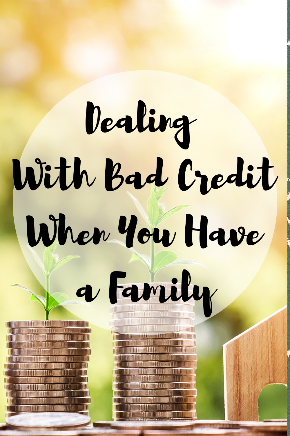 Dealing With Bad Credit When You Have A Family Mom and