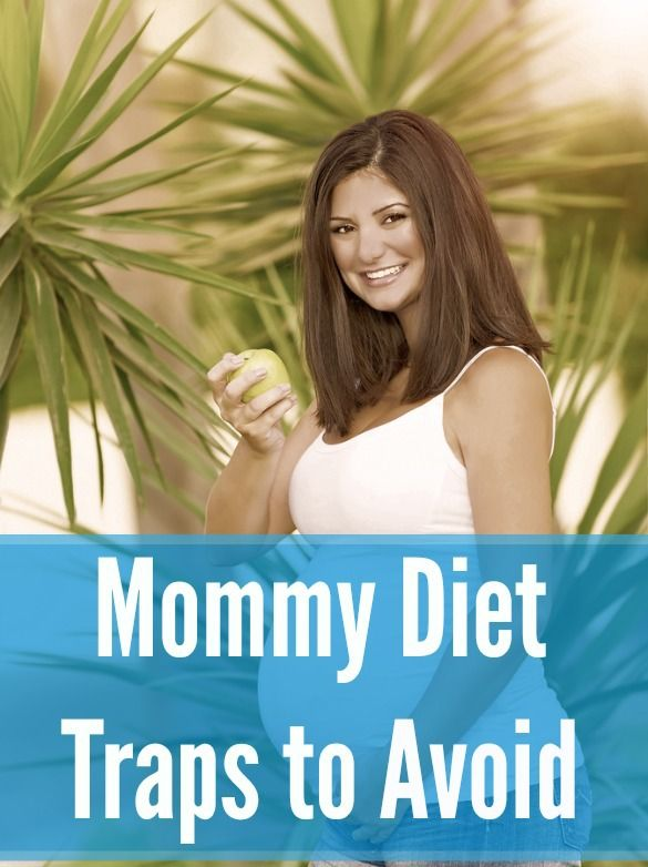 Beware of these 9 mommy diet pitfalls!