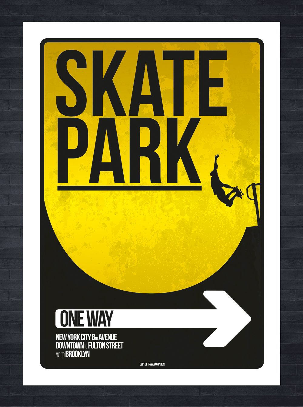Skate Park Skateboard Sign Inspired By The New York Street Signs Vector Artwork Created In Adobe Illustrator Skate Park Park New York Street